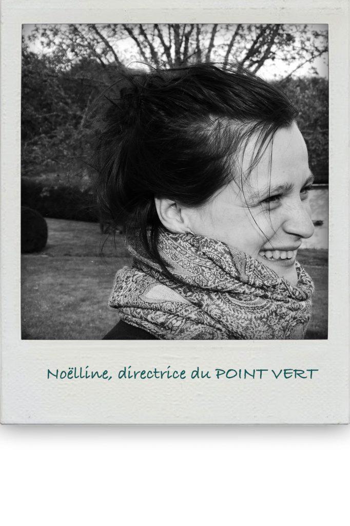 photo Noëlline, POINT VERT